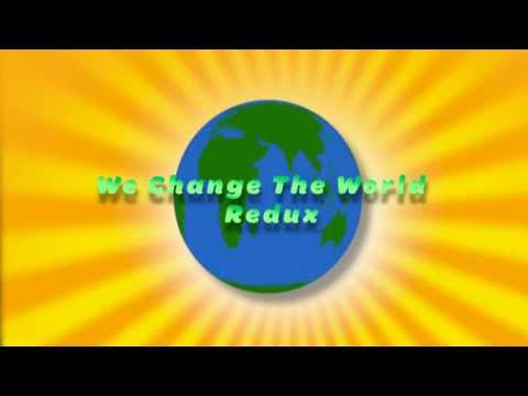 We Change The World - Redux, Sing-Along