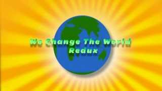 We Change The World (Dance Ver.) Sing-Along