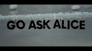 Go Ask Alice 2016 Trailer