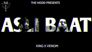 Asli Baat - Venom x King (Official Music Video)