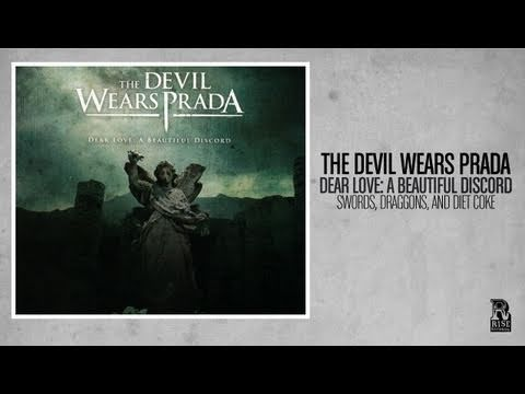 The Devil Wears Prada - Swords Dragons And Diet Coke