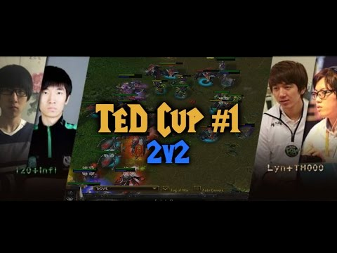 Warcraft 3 | TeD Cup 1 - 2v2 | 120 & Infi vs Lyn & TH000