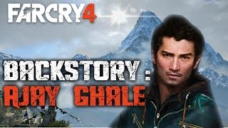 Who is Ajay Ghale | Farcry 4 Backstory