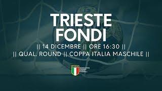 [Qual. Round] Coppa Italia M: Trieste - Fondi 27-26