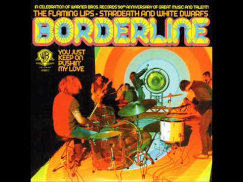 Flaming Lips - Borderline