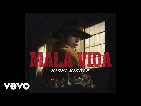 Nicki Nicole - Mala Vida (Official Video)
