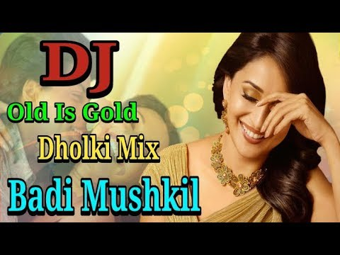 Badi Mushkil || Lajja 2001 || Dholki Mix Dj Song || Hindi Dj Song 2018.