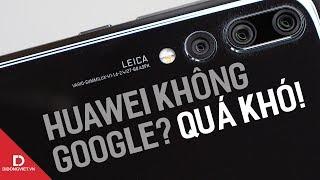 Huawei thực sự đang lâm nguy như thế nào?