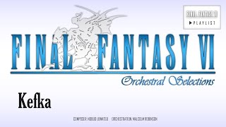 Final Fantasy VI - Kefka (Orchestral Remix)
