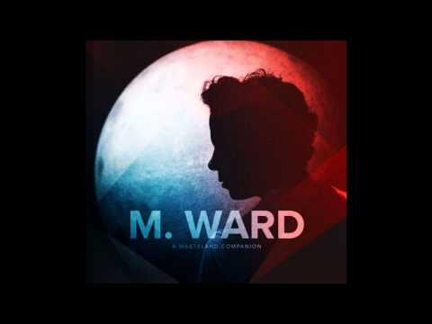 M Ward - Clean Slate
