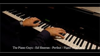 The Piano Guys Ed Sheeran Perfect Piano Solo