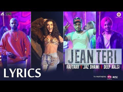 Jean Teri LYRICS - Jaz Dhami, Deep Kalsi & RAFTAAR | New Song | 2017