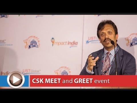 Chennai Super Kings Meet & Greet : UST Global CEO Sajan Pillai & CSK Captain M S Dhoni