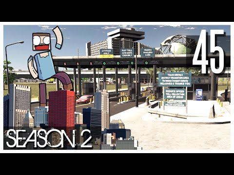 Cities Skylines - S2 Ep.45 : Toll Booths, Hotel & Commercial Area!