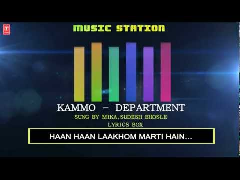 Kammo Full Song (Lyrics) Department | Sanjay Dutt, Amitabh Bachchan