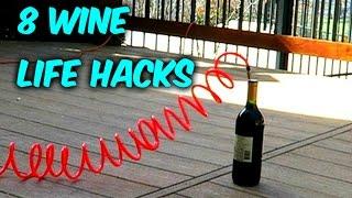 8 Wine Life Hacks