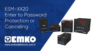 Emko Elektronik ESM-XX20 Enter to Password Protection or Canceling
