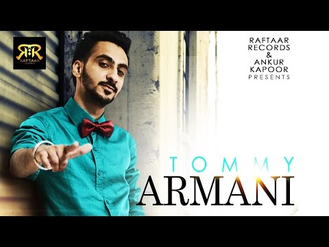 Tommy Armani || Sumeet Brar || Raftaar Records || Full Official Video || New Punjabi Song 2014 video