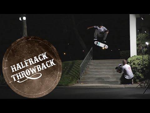 Nick Tucker - Halfrack Throwback Ep. 6