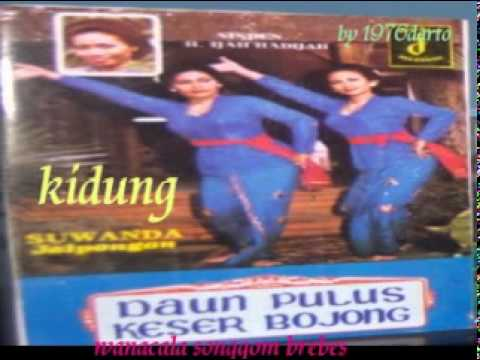 H.ijah Hadijah  ( Kidung ) Jaipong Jadul Thn 80 An video