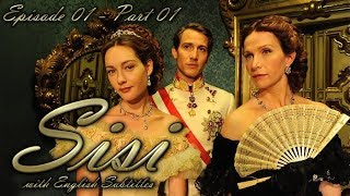 Sisi / La Principessa Sissi (2009) | Episode 01 - Part 01 | With English Subtitles