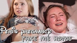 Hollyoaks Peri's Pregnancy//Take me Home