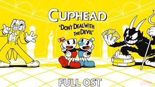 Cuphead  - Complete OST (FULL OST) [~3 Hours]