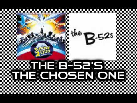 B 52s - The Chosen One