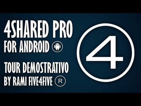 4SHARED PRO PARA ANDROID TOUR DEMOSTRATIVO