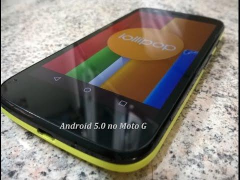 Como Atualizar Moto G 2013 [ 1°geração ] pra Android 5.0 lollipop Rápido e Fácil + Análise