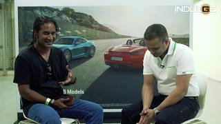 Interview with Pavan Shetty, Director, Porsche India | 911 Sports Car | Indulgexpress