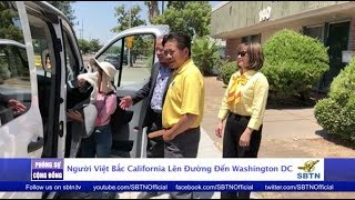 PHÓNG SỰ CỘNG ĐỒNG: Phái đoàn người Việt Bắc Cali lên đường đến Washington DC