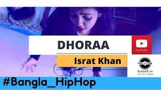 Bangla Rap/Hip Hop - Freeverse On G-Eazy - Guala #Dhoraa By Israt Khan  #2017 ( Music Video )