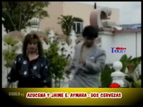 Musica Ecuador - Azucena Y Jaime Aymara - Dos Cervezas