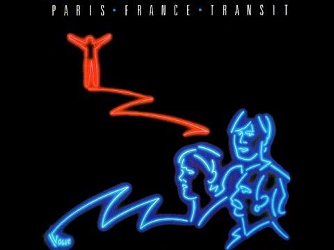 Paris France Transit   FULL Album 1982