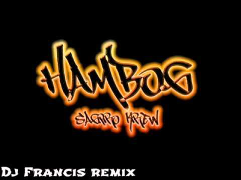 Dj Franis Beat Remix Classmate - Hambog [sagpro Krew] video