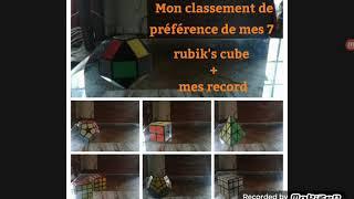 Mon classement de préférence de mes 7 rubik's cube + mes record