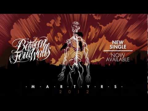 Between Four Walls - Martyrs