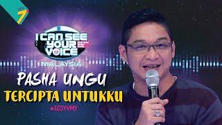 I Can See Your Voice Malaysia Pasha Tercipta Untukku Icsyvmy