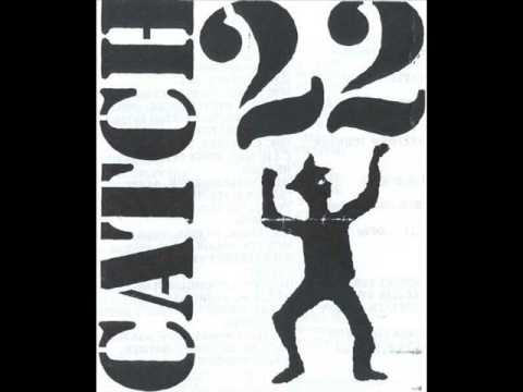 Catch 22 - Giving Up Giving In