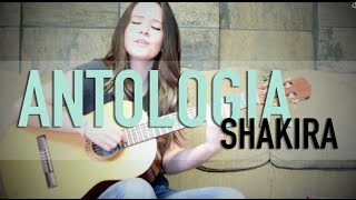 Antologia / Shakira / COVER / @GrissRom