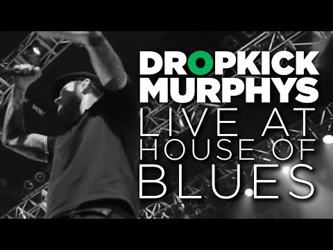 Front Row Boston | Dropkick Murphys: Live at House of Blues (Full Show)