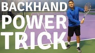 Simple Tennis Backhand Power Trick - One Handed Backhand Tennis Lesson