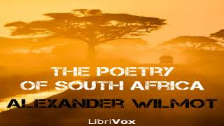 Poetry of South Africa | Alexander Wilmot | Anthologies | Speaking Book | English | 4/4