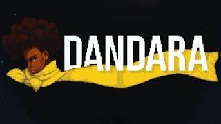 DANDARA - Game Brasileiro INSANO!!!