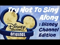 download lagu      TRY NOT TO SING ALONG CHALLENGE (DISNEY CHANNEL EDITION) | otp vids + edits    gratis