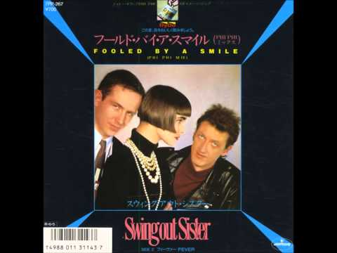 Swing Out Sister - Fooled By A Smile (phi Phi Mix) video