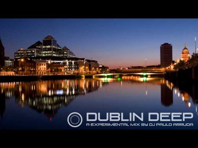 Dublin Deep by Paulo Arruda
