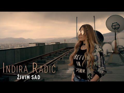 INDIRA RADIC - ZIVIM SAD ( OFFICIAL VIDEO )