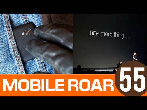 Mobile Roar 55: Dude, Where's My Phone?